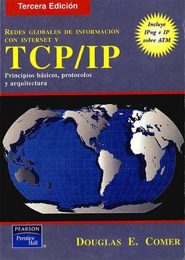 Redes globales de informacion con Internet y TCP/IP - Douglas E. Comer [64 MB | PDF | Español]